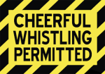 Whistling permitted